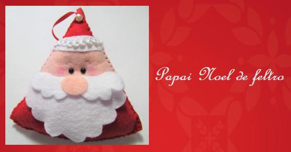 Como Fazer um Papai Noel de Feltro – Pingente de Natal Passo a Passo