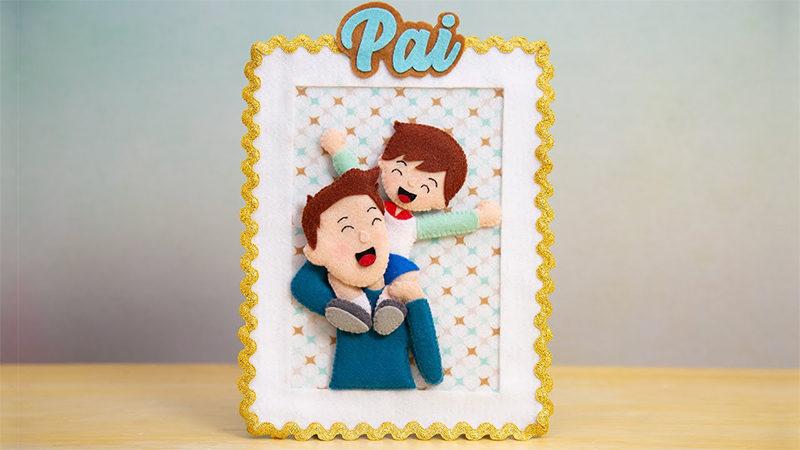 Porta Retrato Dia dos Pais em Feltro – Passo a Passo com Molde